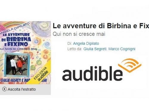 """""""Le avventure di Birbina e Fixino"""", in arrivo l'Audiolibro!!"""