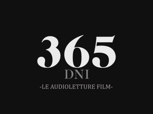 365 DNI – IL ROMANZO AUDIOFILM IN ITALIANO!