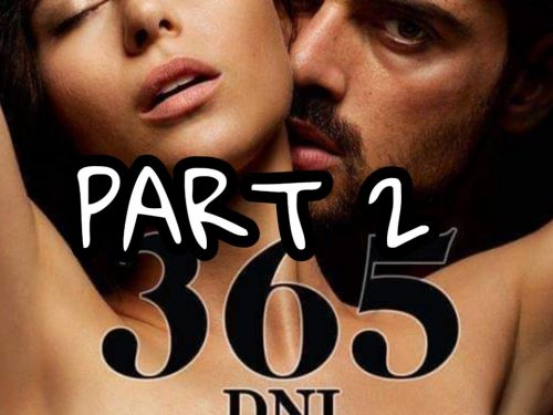 365 DNI 2 !! THE FIRST 3 CHAPTERS OF THE 2° BOOK !! AUDIOMOVIE!
